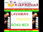 LAVAMAN - PSYCHO - ROAD MIX - GRENADA SOCA 2012