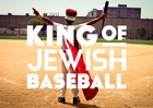 The King Of Jewish Baseball