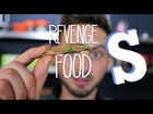 Revenge Food - Chinese Delicacies