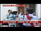 Delhi: Man slaps Sharad Pawar at NDMC centre