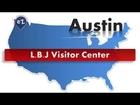 Austin - L B J Visitor Center - Web