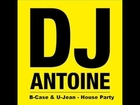 DJ Antoine vs Mad Mark feat B Case & U Jean House Party Radio Edit