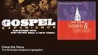 The Riverside Gospel Congregation - I Hear the Voice - Gospel