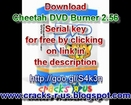 Cheetah DVD Burner 2.56 Serial key free download